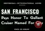 Image of USS San Francisco San Francisco California USA, 1950, second 5 stock footage video 65675020704
