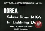 Image of F-86 Sabre battles MiG-15 in Korean War Korea, 1953, second 5 stock footage video 65675020725