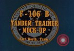 Image of F-106B Tandem Trainer Fort Worth Texas USA, 1956, second 2 stock footage video 65675020954