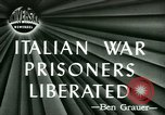 Image of Italian prisoners liberated Ancona Italy, 1946, second 1 stock footage video 65675021131