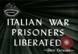 Image of Italian prisoners liberated Ancona Italy, 1946, second 5 stock footage video 65675021131