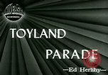 Image of Toyland Parade Philadelphia Pennsylvania USA, 1946, second 4 stock footage video 65675021137