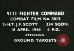 Image of VIII Fighter Command Germany, 1944, second 3 stock footage video 65675021814