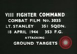 Image of VIII Fighter Command Germany, 1944, second 4 stock footage video 65675021821
