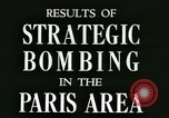 Image of Allied bombings Paris France, 1945, second 4 stock footage video 65675021871