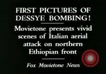 Image of Italian air attack Dessey Ethiopia, 1936, second 6 stock footage video 65675022041