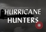 Image of hurricane hunting Miami Florida USA, 1955, second 10 stock footage video 65675022098