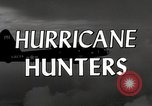 Image of hurricane hunting Miami Florida USA, 1955, second 11 stock footage video 65675022098