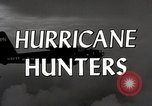 Image of hurricane hunting Miami Florida USA, 1955, second 12 stock footage video 65675022098