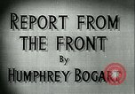 Image of Humphrey Bogart European Theater, 1944, second 3 stock footage video 65675022107