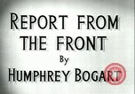 Image of Humphrey Bogart European Theater, 1944, second 4 stock footage video 65675022107
