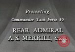 Image of Rear Admiral A S Merrill United States USA, 1943, second 6 stock footage video 65675022406