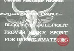 Image of bullfight Mont-De-Marsan France, 1933, second 1 stock footage video 65675022452