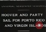 Image of President Hoover sails to Puerto Rico and Virgin Islands Old Point Comfort Virginia USA, 1931, second 1 stock footage video 65675023628