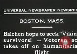 Image of Colonel Balchen to rescue The Viking survivors Boston Massachusetts USA, 1931, second 6 stock footage video 65675023630