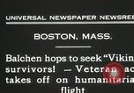 Image of Colonel Balchen to rescue The Viking survivors Boston Massachusetts USA, 1931, second 9 stock footage video 65675023630