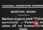 Image of Colonel Balchen to rescue The Viking survivors Boston Massachusetts USA, 1931, second 11 stock footage video 65675023630