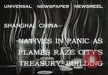 Image of Treasury Building burning on Nanking Road Shanghai China, 1932, second 5 stock footage video 65675023914