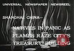 Image of Treasury Building burning on Nanking Road Shanghai China, 1932, second 9 stock footage video 65675023914