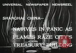 Image of Treasury Building burning on Nanking Road Shanghai China, 1932, second 11 stock footage video 65675023914