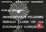 Image of 31st Eucharist Congress Dublin Ireland, 1932, second 2 stock footage video 65675023922