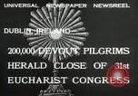 Image of 31st Eucharist Congress Dublin Ireland, 1932, second 5 stock footage video 65675023922