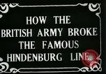 Image of Battle of Hindenburg Line France, 1918, second 5 stock footage video 65675024091