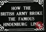Image of Battle of Hindenburg Line France, 1918, second 7 stock footage video 65675024091