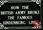 Image of Battle of Hindenburg Line France, 1918, second 8 stock footage video 65675024091