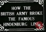 Image of Battle of Hindenburg Line France, 1918, second 9 stock footage video 65675024091