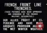 Image of French trenches in the front lines France, 1918, second 2 stock footage video 65675024139