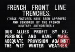 Image of French trenches in the front lines France, 1918, second 7 stock footage video 65675024139
