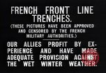 Image of French trenches in the front lines France, 1918, second 10 stock footage video 65675024139