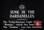 Image of The Breslau Dardanelles Turkey, 1915, second 2 stock footage video 65675024156