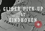 Image of Gliders Eindhoven Netherlands, 1944, second 5 stock footage video 65675024958