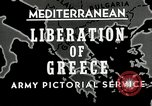 Image of liberation Greece, 1944, second 7 stock footage video 65675024960
