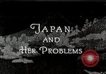 Image of Documentary film on Japan and Her Problems Japan, 1935, second 1 stock footage video 65675025119