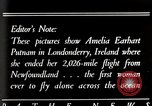 Image of Amelia Earhart Putnam Londonderry Ireland, 1932, second 1 stock footage video 65675025355