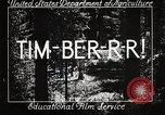 Image of Timber growing and logging California United States USA, 1931, second 4 stock footage video 65675025577