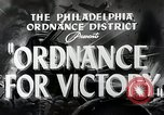 Image of Ordinance for victory Philadelphia Pennsylvania USA, 1942, second 4 stock footage video 65675025610