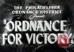 Image of Ordinance for victory Philadelphia Pennsylvania USA, 1942, second 6 stock footage video 65675025610