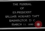 Image of Funeral procession for President William H Taft Washington DC USA, 1930, second 1 stock footage video 65675025670