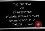 Image of Funeral procession for President William H Taft Washington DC USA, 1930, second 4 stock footage video 65675025670