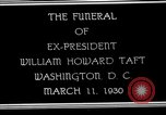 Image of Funeral procession for President William H Taft Washington DC USA, 1930, second 6 stock footage video 65675025670