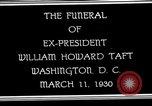 Image of Funeral procession for President William H Taft Washington DC USA, 1930, second 7 stock footage video 65675025670