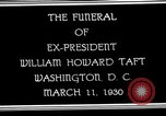 Image of Funeral procession for President William H Taft Washington DC USA, 1930, second 8 stock footage video 65675025670