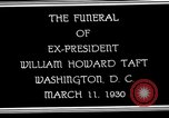 Image of Funeral procession for President William H Taft Washington DC USA, 1930, second 9 stock footage video 65675025670
