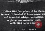 Image of Wright airplane flight in France Le Mans France, 1908, second 1 stock footage video 65675025926