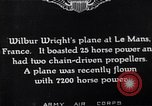Image of Wright airplane flight in France Le Mans France, 1908, second 7 stock footage video 65675025926