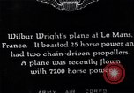 Image of Wright airplane flight in France Le Mans France, 1908, second 12 stock footage video 65675025926